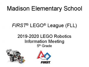 Madison Elementary School FIRST LEGO League FLL 2019
