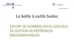 La bote outils Sudoc EXPORT DE DONNES POUR
