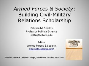 Armed Forces Society Building CivilMilitary Relations Scholarship Patricia