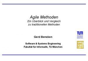 Agile Methoden Ein berblick und Vergleich zu traditionellen