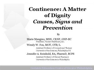 T L C Continence A Matter of Dignity