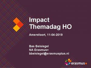Impact Themadag HO Amersfoort 11 04 2019 Bas