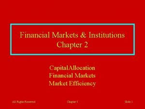 Financial Markets Institutions Chapter 2 Capital Allocation Financial