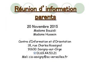 Runion dinformation parents 20 Novembre 2015 Madame Bouzidi