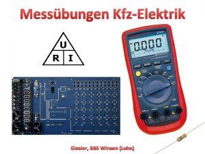 Messbungen KfzElektrik Giesler BBS Winsen Luhe 1 Digitale