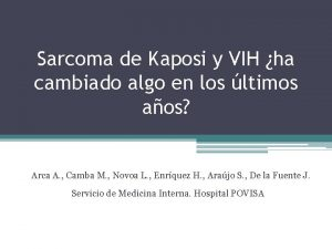 Sarcoma de Kaposi y VIH ha cambiado algo