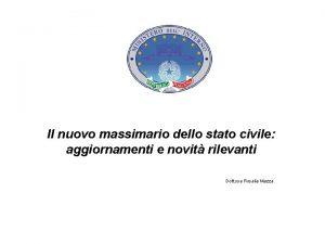 Il nuovo massimario dello stato civile aggiornamenti e