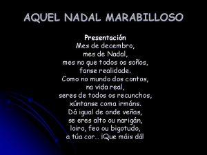 AQUEL NADAL MARABILLOSO Presentacin Mes de decembro mes