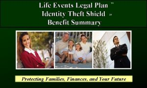 Life Events Legal Plan Identity Theft Shield Benefit