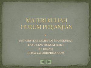 MATERI KULIAH HUKUM PERJANJIAN UNIVERSITAS LAMBUNG MANGKURAT FAKULTAS