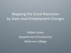 Mapping the Great Recession by Statelevel Employment Changes