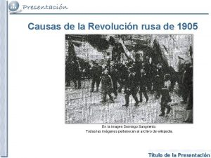 Causas de la Revolucin rusa de 1905 En