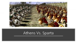 Athens Vs Sparta Compare and Contrast Activity This