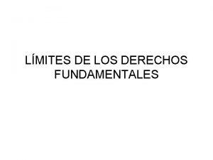 LMITES DE LOS DERECHOS FUNDAMENTALES TIPOLOGA INTERNOS Delimitacin