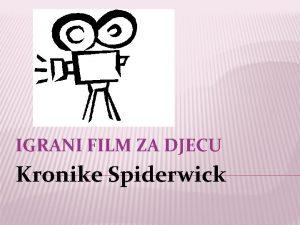 IGRANI FILM ZA DJECU Kronike Spiderwick TO JE