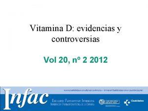 Vitamina D evidencias y controversias Vol 20 n