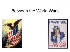 Between the World Wars The Struggle for Change