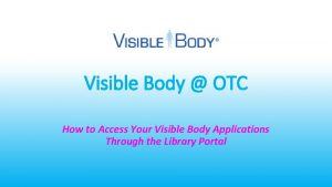 Visible Body OTC How to Access Your Visible