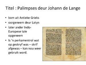 Titel Palimpses deur Johann de Lange kom uit