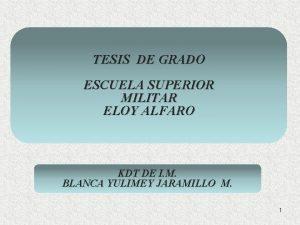 TESIS DE GRADO ESCUELA SUPERIOR MILITAR ELOY ALFARO