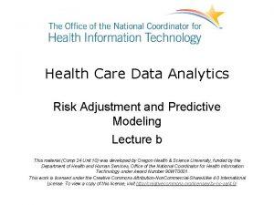 Health Care Data Analytics Risk Adjustment and Predictive