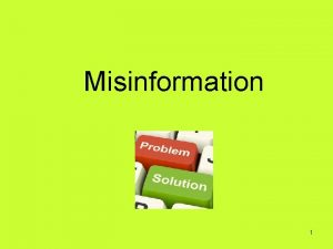 Misinformation 1 1 Partner has described your agreement
