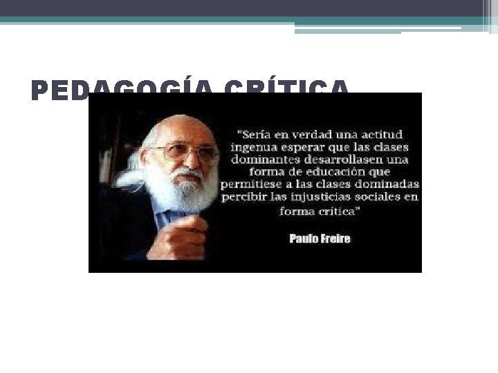 PEDAGOGA CRTICA PEDAGOGA CRTICA PEDAGOGA CRTICA PETER MCLARE