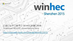 Win HEC Download Win HEC presentations here http