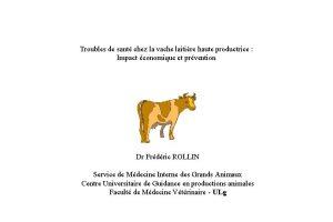 Troubles de sant chez la vache laitire haute