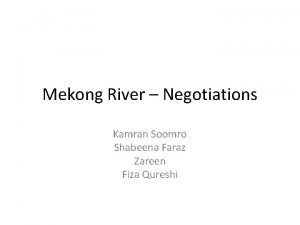 Mekong River Negotiations Kamran Soomro Shabeena Faraz Zareen