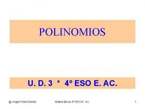 POLINOMIOS U D 3 4 ESO E AC