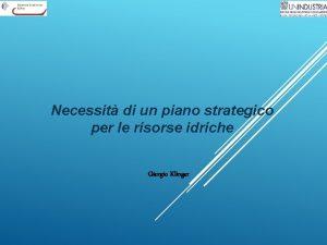 Necessit di un piano strategico per le risorse