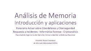 Anlisis de Memoria Introduccin y aplicaciones Panorama Actual