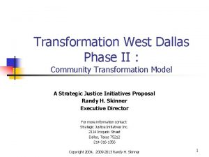 Transformation West Dallas Phase II Community Transformation Model