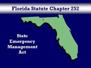 Florida Statute Chapter 252 State Emergency Management Act