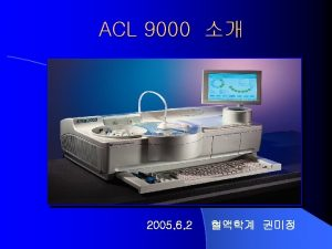 l ACL 9000 l ACL 9000 ACL Futura