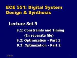 ECE 551 Digital System Design Synthesis Lecture Set