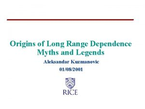 Origins of Long Range Dependence Myths and Legends