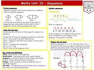 Maths Unit 10 Sequences Picture sequences Sequences can