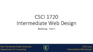 CSCI 1720 Intermediate Web Design Bootstrap Part 1
