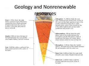 Geology and Nonrenewable resources Compositional Layers Physical Layers