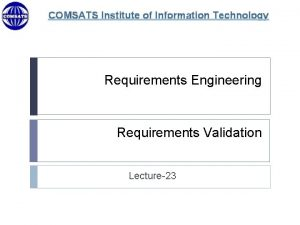 COMSATS Institute of Information Technology Requirements Engineering Requirements