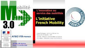 FRENCH MOBILITY Une initiative pour favoriser linnovation dans