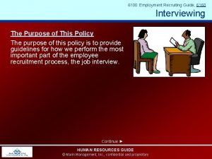 6100 Employment Recruiting Guide 6160 Interviewing The Purpose