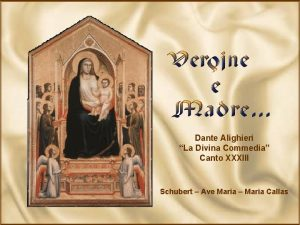 Dante Alighieri La Divina Commedia Canto XXXIII Schubert