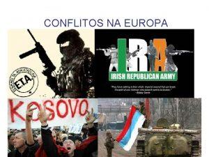 CONFLITOS NA EUROPA Fase da Guerra Fria perodo