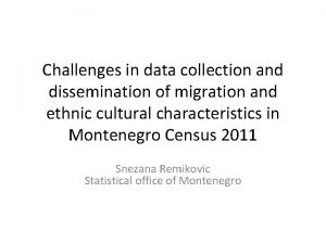 Challenges in data collection and dissemination of migration