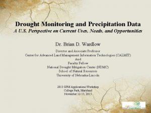 Drought Monitoring and Precipitation Data A U S