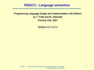 PZ 03 CX Language semantics Programming Language Design