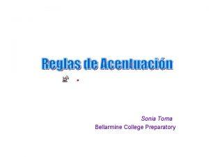 Sonia Torna Bellarmine College Preparatory Clasificacin de Palabras
